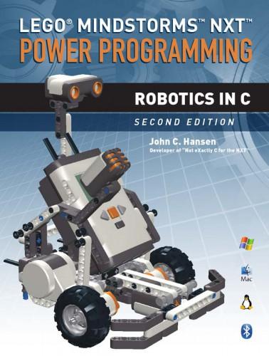 LEGO Mindstorms NXT Power Programming: Robotics in C
