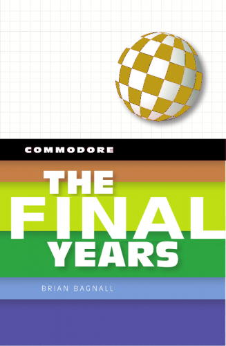 Commodore: The Final Years
